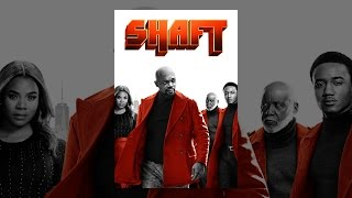 Download Shaft (2019) Video