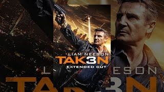 Download Taken 3 Extended Video