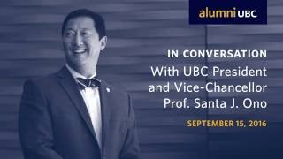 Download In Conversation with UBC President and Vice-Chancellor, Professor Santa J. Ono Video