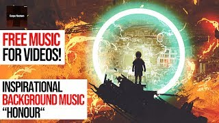 Download FREE EPIC MUSIC ″The Honour″ No Copyright Music - Royalty Free To Use Video