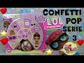 LOL SURPRISE #46 LE PRIME CONFETTI POP SERIE 3 Review e Unboxing ITALIA! By Lara e Babou