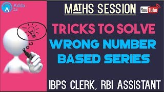 Download Tricks To Solve Wrong Number Based Series | Maths | IBPS CLERK, RBI ASSISTANT Video