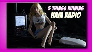 Download 5 Things Ruining Ham Radio | K6UDA Radio Video