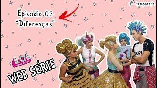 Download Novelinha Lol Surprise - DIFERENÇAS - CIA ERA UMA VEZ Video