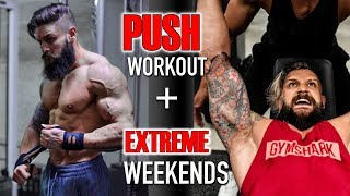 Download FULL PUSH WORKOUT | Giant Shoulder Sets, Boxing, Unconventional Techniques & Weekends! Video