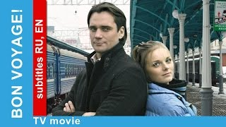 Download Bon Voyage. Russian Movie. Melodrama. English/Russian Subtitles. StarMedia Video