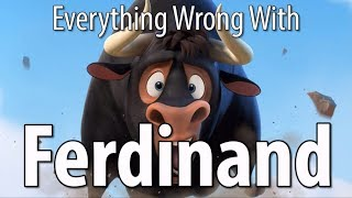 Download Everything Wrong With Ferdinand In 16 Minutes Or Less Video