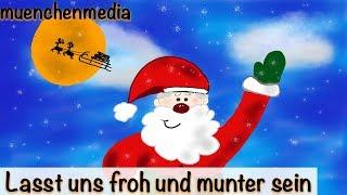 Download Lasst uns froh und munter sein - Weihnachtslieder deutsch | Nikolaus Lied | Kinderlieder deutsch Video