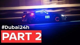 Download DUBAI 24hr 2017: Full Race Pt. 2 Video