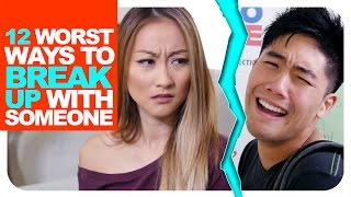 Download 12 Worst Ways To Break Up With Someone! Video