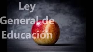 Download Ley General de Educación, Capítulo I Video