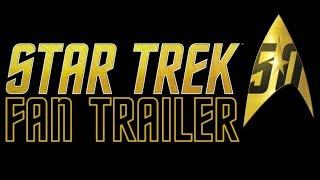 Download Star Trek 50th Anniversary Trailer HD Video