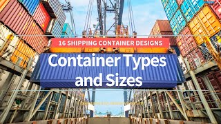Download 16 Types of Shipping Container Designs Video