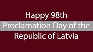 Download Happy 98th Proclamation Day of the Republic of Latvia! Video