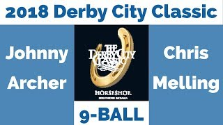 Download Johnny Archer vs Chris Melling - 9 Ball - 2018 Derby City Classic Video