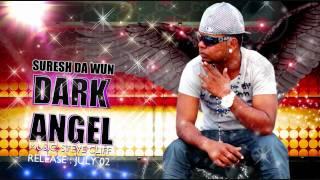 Download Suresh Da Wun - Dark Angel Video