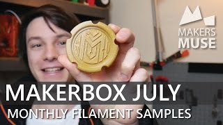 Download More Exotic Filaments to test! Makerbox July Video