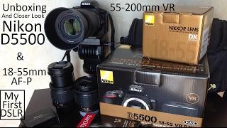 Download Unboxing Nikon D5500 w/18-55mm AF-P + 55-200mm Lenses (My First DSLR) Video