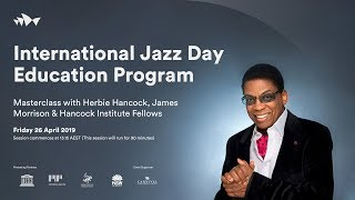 Download An Introduction to Jazz with Herbie Hancock, James Morrison and Hancock Institute Fellows | #JazzDay Video