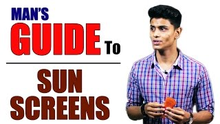 Download Man's Guide To SUN SCREENS/SUN BLOCK | Prevent UNWANTED TANNING and SKIN BURN | Mayank Bhattacharya Video