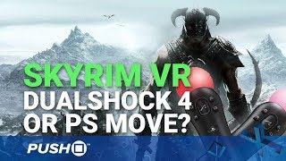 Download Skyrim VR PS4 Controls: DualShock 4 or PlayStation Move? | PSVR | PS4 Pro Gameplay Footage Video