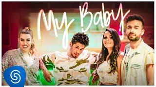 Download Zé Felipe - My Baby feat. Naiara Azevedo e Furacão Love (Clipe Oficial) Video
