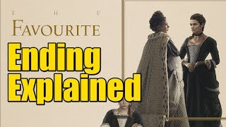 Download The Favourite (2018) Movie Ending Explained Video