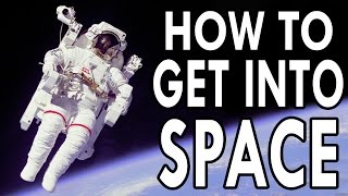 Download How to Get Into Space - EPIC HOW TO Video