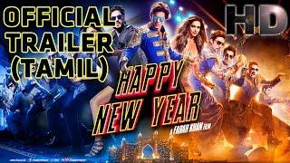 Download Happy New Year | Official Trailer (Tamil) | Shah Rukh Khan | Deepika Padukone Video