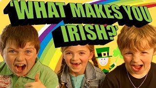 Download Irish Kids Discuss - 'What Makes You Irish?' Video