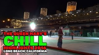 Download The Queen Mary's Chill highlights from the 2016 Christmas event in Long Beach, California Video
