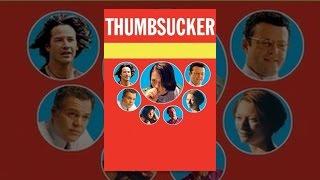 Download Thumbsucker Video