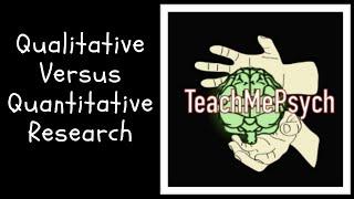 Download Qualitative vs. Quantitative Research Video