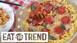 Download How to Make Pizza Mac 'n' Cheese | Eat the Trend Video