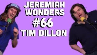 Download Jeremiah Wonders... #66 Tim Dillon Video