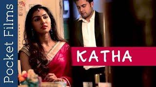 Download Katha | A Film to Watch Before You Breakup | Arranged Marriage | Life After Marriage Video
