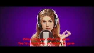 Download Anna Kendrick - Cups ''When I'm Gone'' (Radio Version) Pitch Perfect (Full HD +Lyrics) Video
