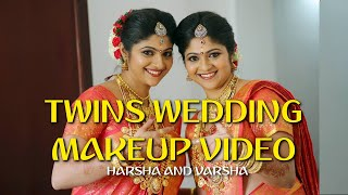 Download WEDDING MAKEUP - HARSHA AND VARSHA - TWINS WEDDING Video