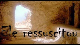 Download Ele ressuscitou! Video