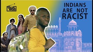 Download Indians are not Racist | Being Black in India | The Visual Radio Video