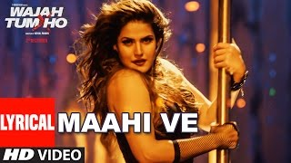 Download Wajah Tum Ho: Maahi Ve Full Song With Lyrics | Neha Kakkar, Sana, Sharman, Gurmeet | Vishal Pandya Video