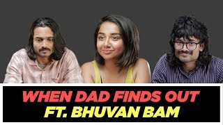Download When Your Dad Finds Out About Your Boyfriend ft Bhuvan Bam | MostlySane Video