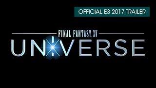Download Final Fantasy XV Universe E3 2017 Trailer (subtitled) Video