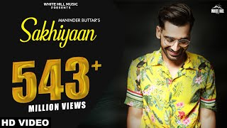 Download Maninder Buttar : SAKHIYAAN (Full Song) MixSingh | Babbu | New Punjabi Songs 2018 | Sakhiyan Video