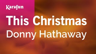Download Karaoke This Christmas - Donny Hathaway * Video
