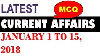 Download Latest GK January 2018 - Latest Current Affairs January 2018 Part 1 MCQ 1 - 15 Video