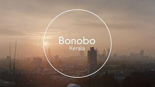 Download Bonobo : Kerala Video