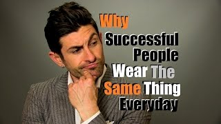 Download Why Successful People Wear The Same Thing Everyday Video