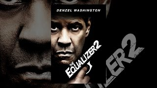 Download The Equalizer 2 Video