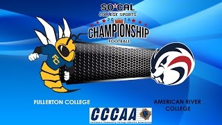 Download 2016 CCCAA State Football Championship: American River at Fullerton, Saturday 12/7 at 1pm Video